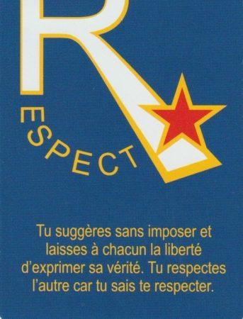 Savoir-Faire, Savoir Etre et Pouvoir le Dire - RESPECT