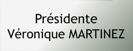 Présidente - Véronique MARTINEZ